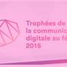 """TF1 : """"Trophées de la communication digitale au féminin 2015"""""""