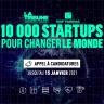 """Appel à candidatures """"10 000 Startups pour changer le monde"""""""